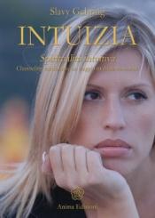 Intuizia  Slavy Gehring   Anima Edizioni
