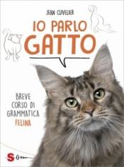 Io parlo Gatto  Jean Cuvelier   Sonda Edizioni