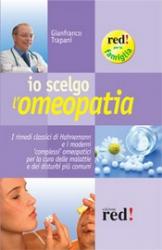 Io scelgo l'Omeopatia  Gianfranco Trapani   Red Edizioni