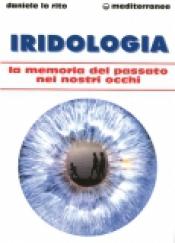 Iridologia  Daniele Lo Rito   Edizioni Mediterranee