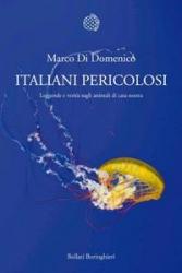 Italiani Pericolosi  Marco Di Domenico   Bollati Boringhieri