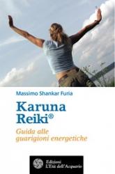 Karuna Reiki®  Massimo Shankar Furia   L'Età dell'Acquario Edizioni