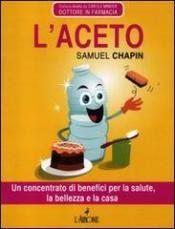 L'aceto  Samuel Chapin   L'Airone Editrice