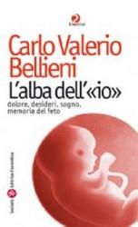 L'alba dell'io  Carlo Valerio Bellieni   Società Editrice Fiorentina