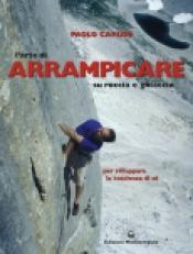 L'Arte di Arrampicare su roccia e ghiaccio  Paolo Caruso   Edizioni Mediterranee