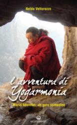 L'avventura di Yogarmonia  Nelda Vettorazzo   Edizioni Mediterranee