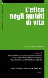 L'etica negli ambiti di vita  Simone Morandini   Fondazione Lanza