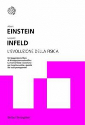 L'evoluzione della fisica  Albert Einstein Leopold Infeld  Bollati Boringhieri
