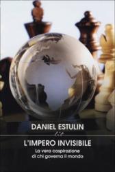 L'impero Invisibile  Daniel Estulin   Lit Edizioni