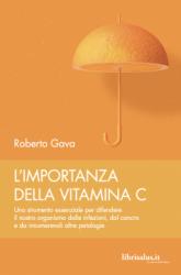 L'importanza della Vitamina C  Roberto Gava   Salus Infirmorum