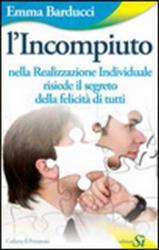 L'Incompiuto  Emma Barducci   Edizioni Sì