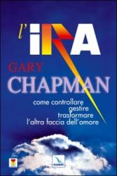 L'ira  Gary Chapman   Elledici