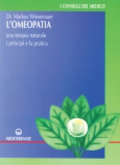 L'Omeopatia  Markus Wiesenauer   Edizioni Mediterranee