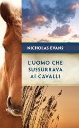 L'uomo che sussurrava ai cavalli  Nicholas Evans   Rizzoli