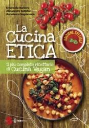 La cucina etica  Emanuela Barbero Alessandro Cattelan Annalaura Sagramora Sonda Edizioni