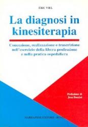 La diagnosi in kinesiterapia  Eric Viel   Marrapese Editore