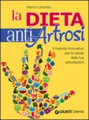 La dieta anti artrosi  Marco Lanzetta   Giunti Demetra