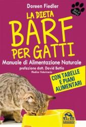 La Dieta Barf per Gatti  Doreen Fiedler   Macro Edizioni