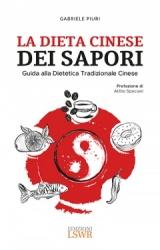 La Dieta Cinese dei Sapori  Gabriele Piuri   Lswr