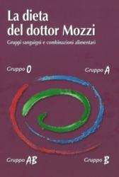 La Dieta del Dottor Mozzi  Piero Mozzi   Mogliazze