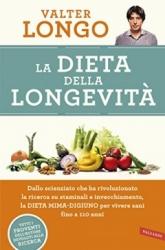 La dieta della longevità  Valter Longo   Vallardi Editore