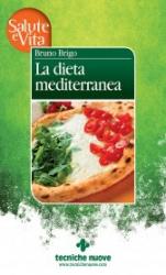 La dieta mediterranea  Bruno Brigo   Tecniche Nuove