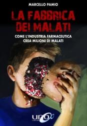 La Fabbrica dei Malati  Marcello Pamio   Revoluzione Edizioni
