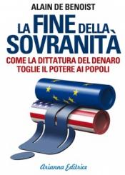 La Fine della Sovranità  Alain De Benoist   Arianna Editrice
