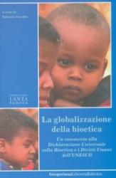 La globalizzazione della bioetica  Fabrizio Turoldo   Fondazione Lanza