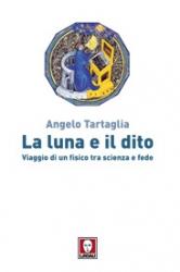 La luna e il dito  Angelo Tartaglia   Lindau