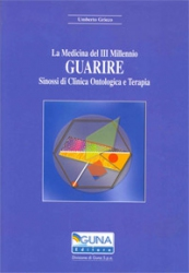La medicina del III millennio - GUARIRE  Umberto Grieco   Guna Editore