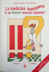 La Medicina Sottosopra  Giorgio Mambretti Jean Séraphin  Edizioni Amrita