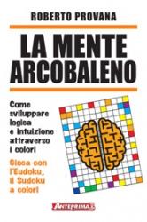 La mente arcobaleno  Roberto Provana   Anteprima