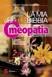 La mia Bibbia dell'Omeopatia  Albert-Claude Quemoun   Sonda Edizioni