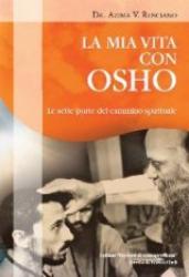 La mia vita con Osho  Azima Rosciano   Xenia Edizioni