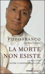 La morte non esiste  Pippo Franco   Piemme
