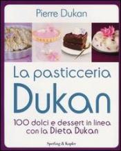 La Pasticceria Dukan  Pierre Dukan   Sperling & Kupfer