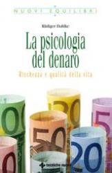 La psicologia del denaro  Ruediger Dahlke   Tecniche Nuove