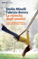 La rivincita degli emotivi  Fabrizia Berera Emilio Minelli  Urra Edizioni