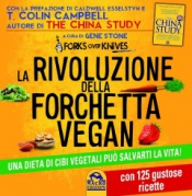 La Rivoluzione della Forchetta Vegan (Copertina rovinata)  Gene Stone   Macro Edizioni