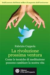 La rivoluzione prossima ventura  Fabrizio Coppola   L'Età dell'Acquario Edizioni