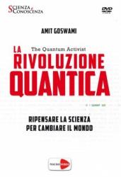 La Rivoluzione Quantica - The Quantum Activist (DVD)  Amit Goswami   Macro Edizioni