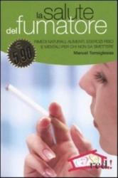La salute del fumatore  Manuel Torreiglesias   Red Edizioni