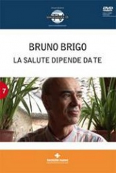 La salute dipende da te (DVD)  Bruno Brigo   Tecniche Nuove