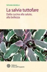 La salvia tuttofare  Tatiana Maselli   L'Età dell'Acquario Edizioni