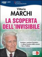 La Scoperta dell'Invisibile (2 DVD)  Vittorio Marchi   Macro Edizioni