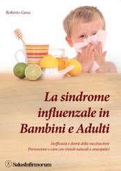 La Sindrome Influenzale in Bambini e Adulti (Copertina rovinata)  Roberto Gava   Salus Infirmorum