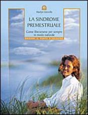 La sindrome premestruale  Marilyn Glenville   Edizioni il Punto d'Incontro