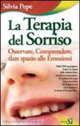 La terapia del sorriso  Silvia Pepe   Edizioni Sì