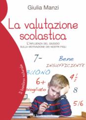 La valutazione scolastica  Giulia Manzi   Il Leone Verde
